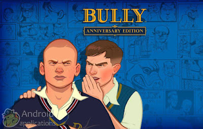 Bully Anniversary Android Free Download