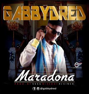 [MUSIC] GabbyDred - Maradona | @GabbyDred