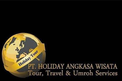 Lowongan PT. Holiday Angkasa Wisata Pekanbaru Januari 2019