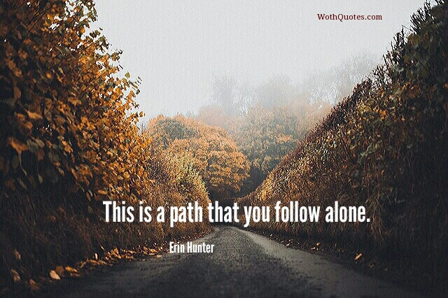 Path Quotes Quotes   Sayings About Path   WothQuotes | WOTHQUOTES COLLECTION Path Quotes