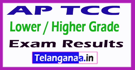 AP TCC Lower / Higher Grade Exam Results