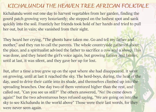 Kichalundu the Heaven Tree is an African Folktale teaching the beauty of life from death.