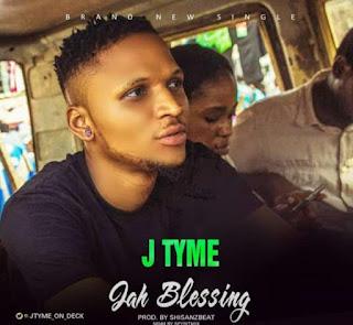 J Tyme - Jah Blessing