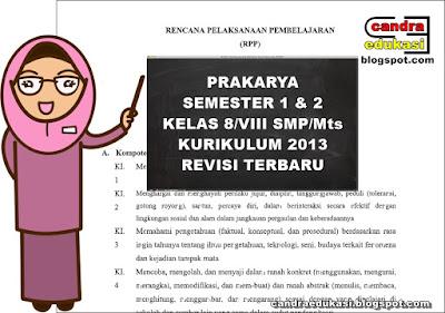 Pada kesempatan kali ini saya akan berbagi RPP Prakarya Kelas  RPP Prakarya Kelas 8 SMP/Mts Kurikulum 2103 Revisi 2018