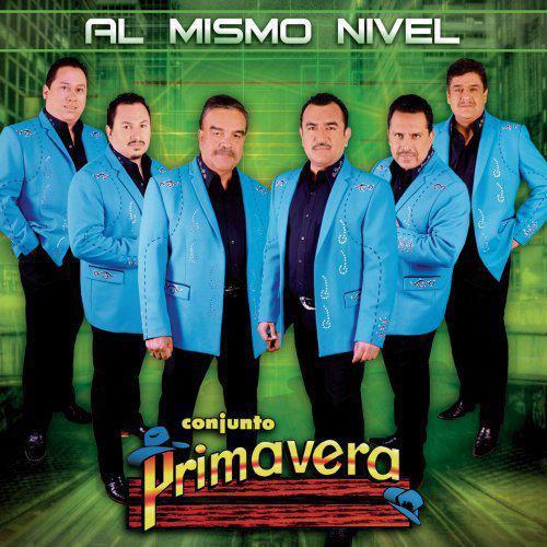 Conjunto Primavera - Al Mismo Nivel (2012) (Album / Disco Oficial)