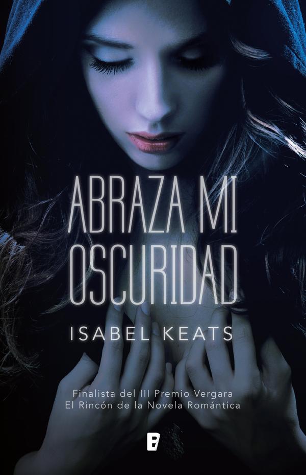 http://labibliotecadebella.blogspot.com.es/2017/04/resena-abraza-mi-oscuridad-isabel-keats.html