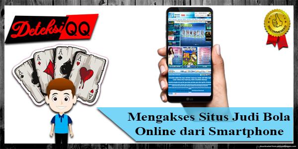 Mengakses Situs Judi Bola Online dari Smartphone