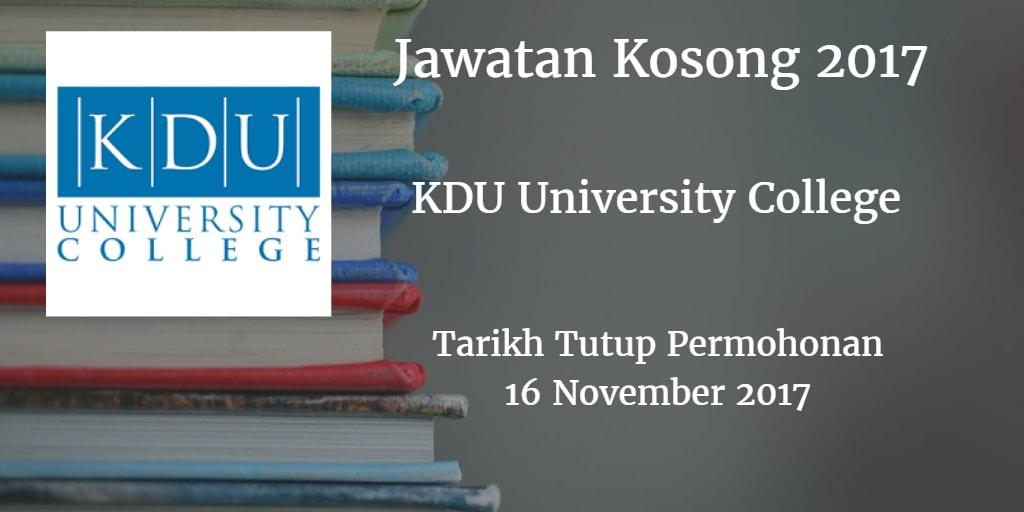 Jawatan Kosong KDU University College16 November 2017