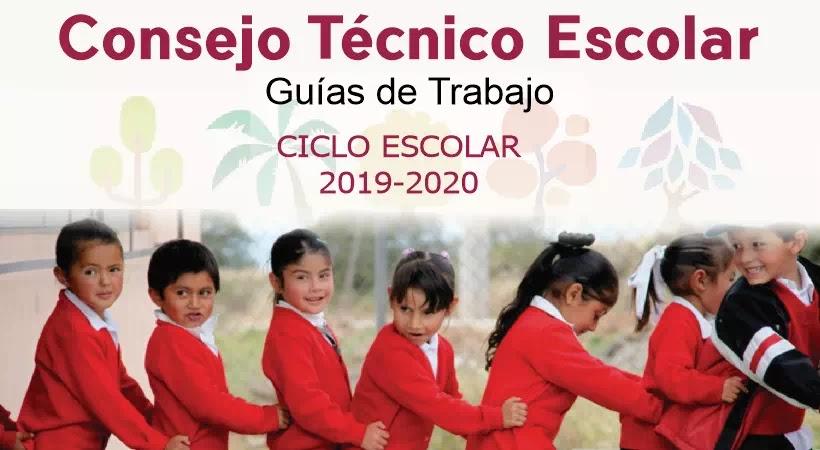 Consejo Técnico Escolar 2019-2020 - Guías de Trabajo
