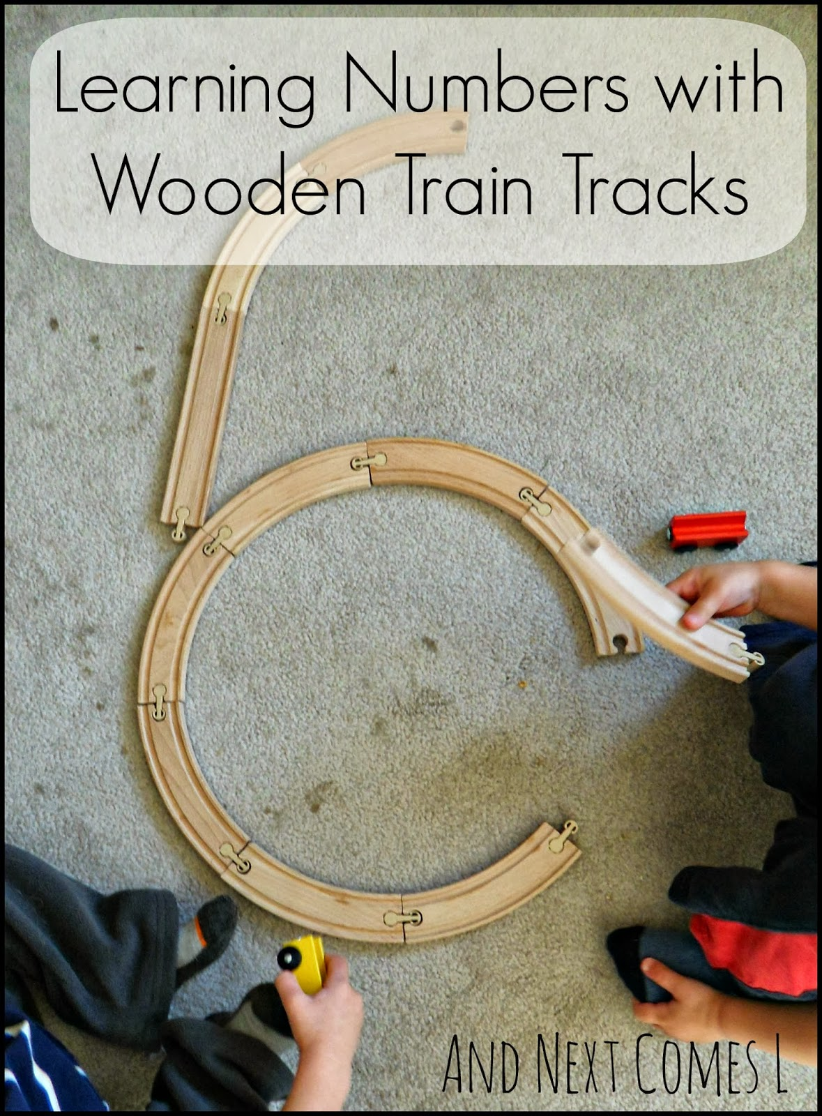 Wooden Train Tracks Learning Numbers With Wooden Train Tracks And Next Comes L