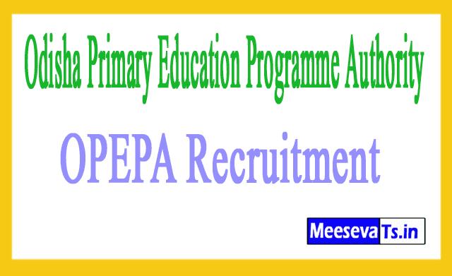 Odisha Primary Education Programme Authority OPEPA Recruitment
