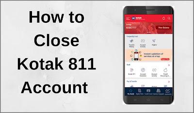 how to close kotak 811 account