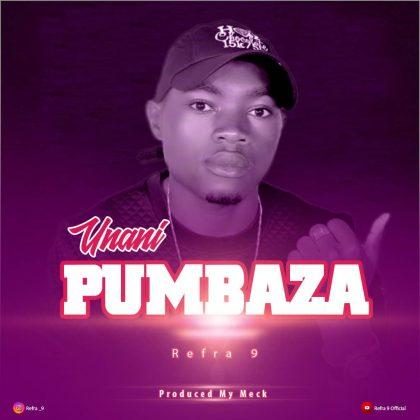 Download Audio   Refra 9 – Unanipumbaza