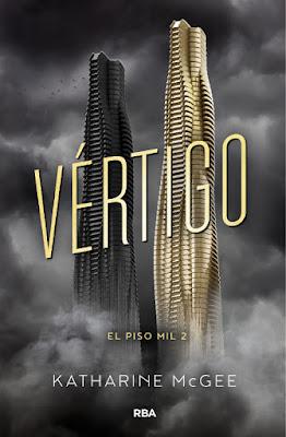 EL PISO MIL #2 Vértigo. Katharine McGee (RBA Molino - 7 Septiembre 2017) LITERATURA JUVENIL libro portada español