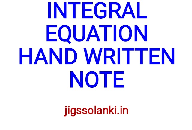 INTEGRAL EQUATION HAND WRITTEN NOTE BY PI AIM INSTITUTE