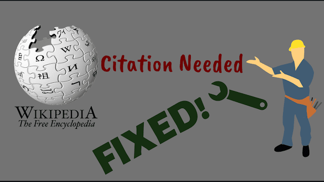 Find and Fix Wikipedia Citation needed, wikipedia citation needed, wikipedia citation format, how to cite wikipedia,