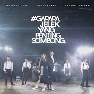 Chandra Liow - Gapapa Jelek Yang Penting Sombong (feat. Devina Aureel & Eka Gustiwana) on iTunes