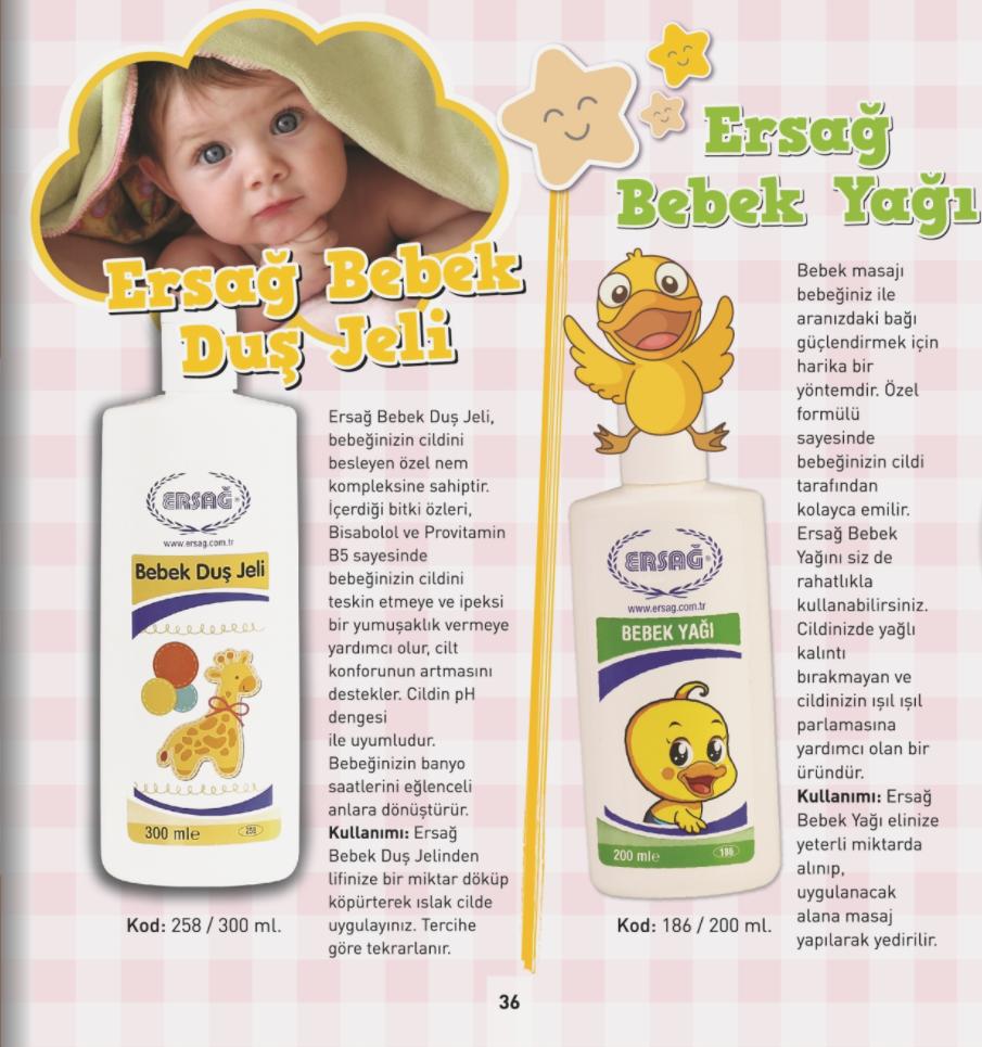 Ersağ Bebek Duş Jeli 300 ml., Ersağ Bebek Yağı 200 ml.