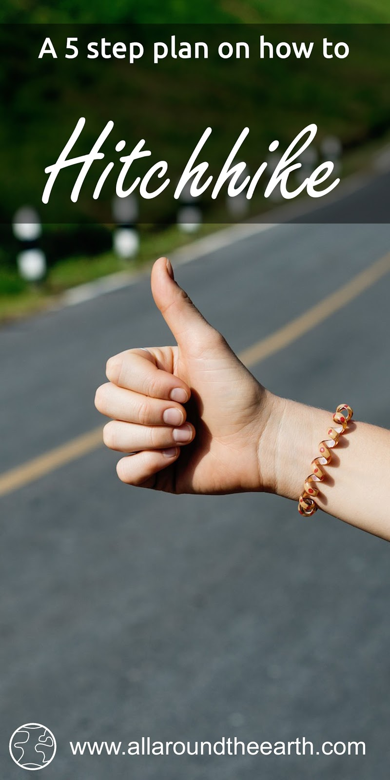 5 step guide on how to hitchhike