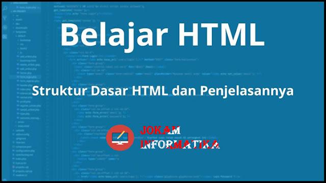 Pembelajaran Struktur Dasar Bahasa Pemrograman HTML - JOKAM INFORMATIKA
