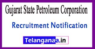 GSPC Gujarat State Petroleum Corporation Recruitment Notification 2017