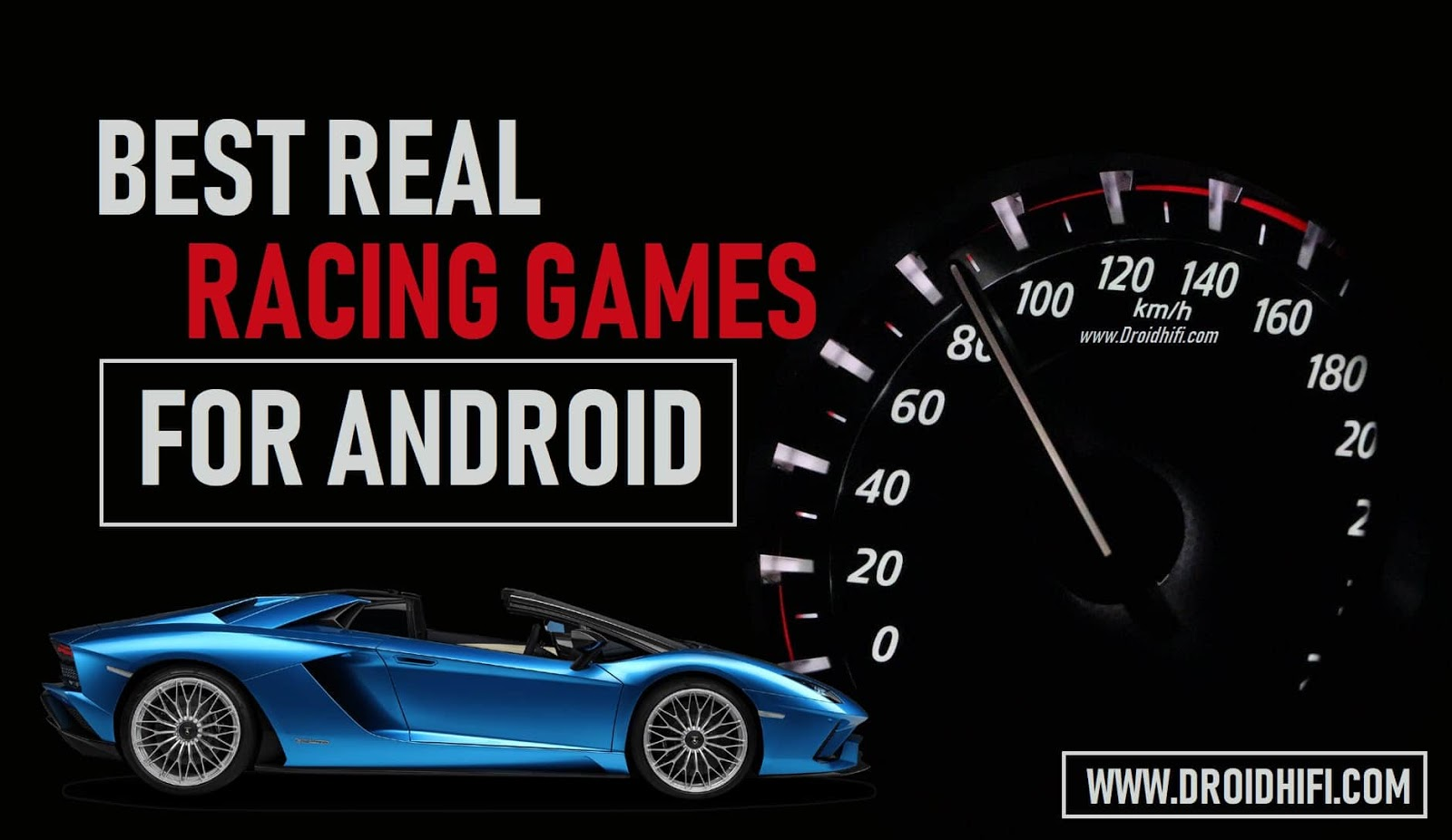 Best Real Racing Games For Android - You Must Play (Update