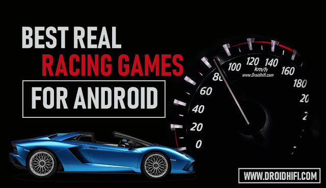 Best Real Racing Games For Android