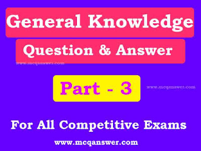 gk general knowledge question and answer for competitive exams