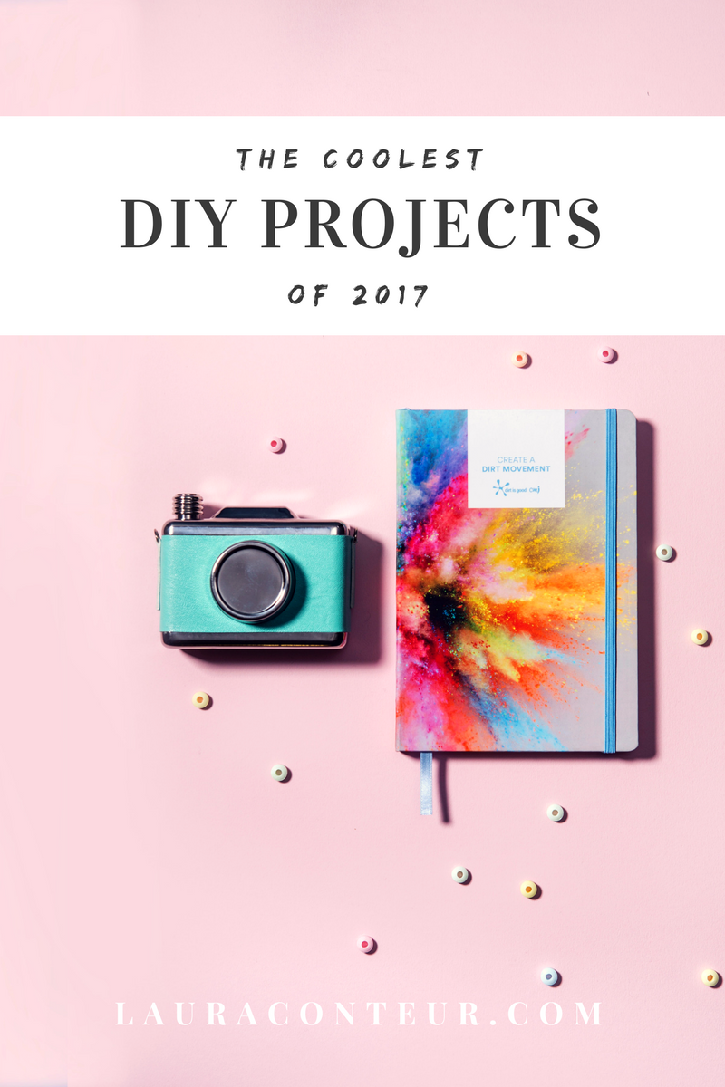 The Coolest DIY Projects of 2017