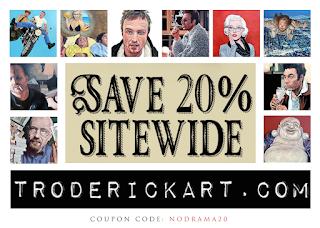 coupon code nodrama20 www.troderickart.com