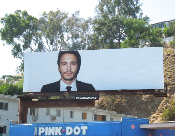 Comedy Central James Franco Roast billboard Day 1