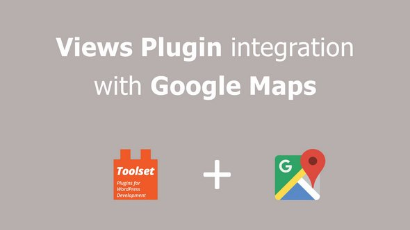 Toolset Maps v1.6 - Displaying WordPress Content on Google Maps