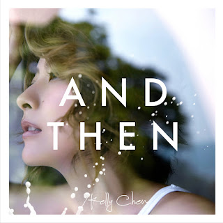 [Album] And Then - 陳慧琳 Kelly Chen