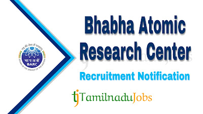 BARC Recruitment 2019 , BARC Recruitment Notification 2019, Latest BARC Recruitment,