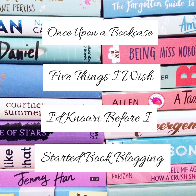 Five Things I Wish I'd Known Before I Started Book Blogging
