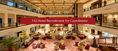 TAJ Hotel Recruitment for Coordinator & Executive Job Post |