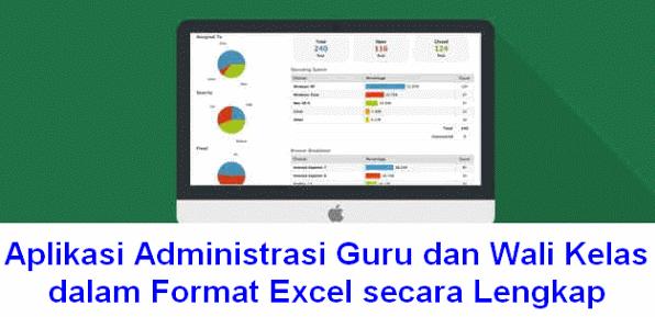 Aplikasi Administrasi Guru dan Wali Kelas dalam Format Excel secara Lengkap Download Gratis