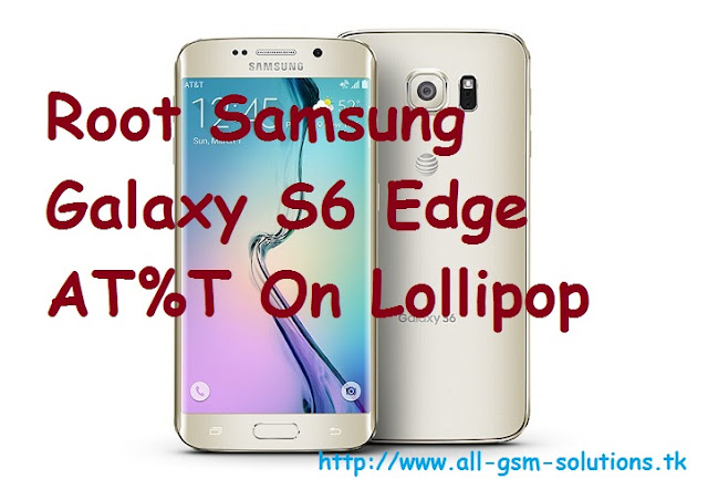 Root-Samsung-Galaxy-S6-Edge-ATT-5.1.1-Lollipop-SM-G925A