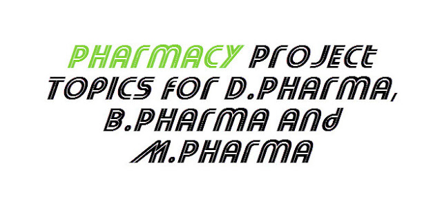 Pharmacy Project Topics and Titles