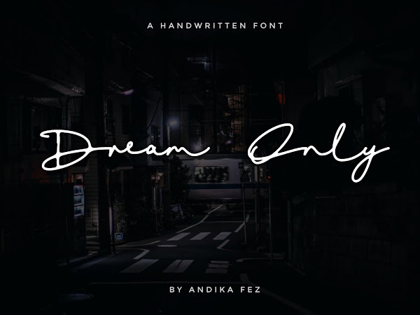 Dream Only Handwritten Signature Font Free Download