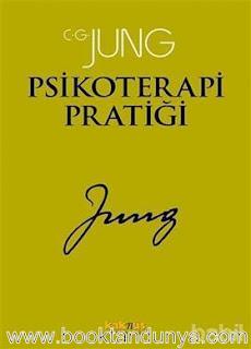 Carl Gustav Jung - Psikoterapi Pratiği