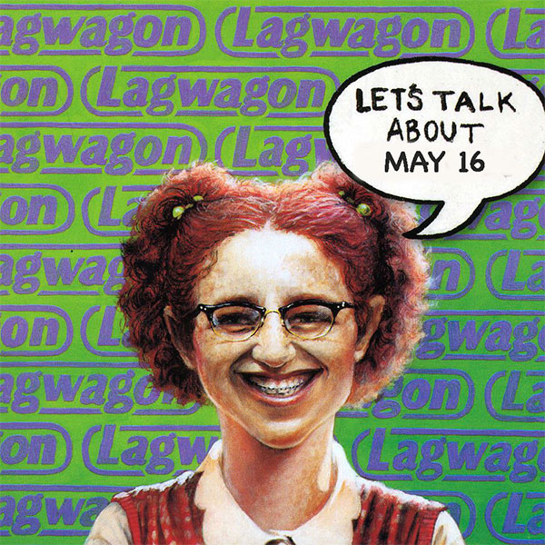 """Joey Cape talks about the story behind Lagwagon's """"May 16th"""""""