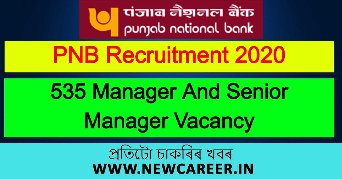 Punjab National Bank Recruitment 2020 : Apply For 535 Manager And Senior Manager Vacancy