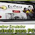 Melhor Emulador Android para PC