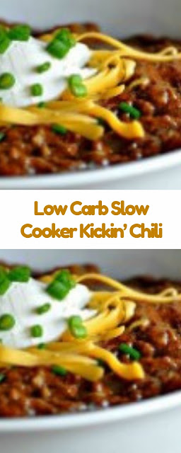 Low Carb Slow Cooker Kickin' Chili