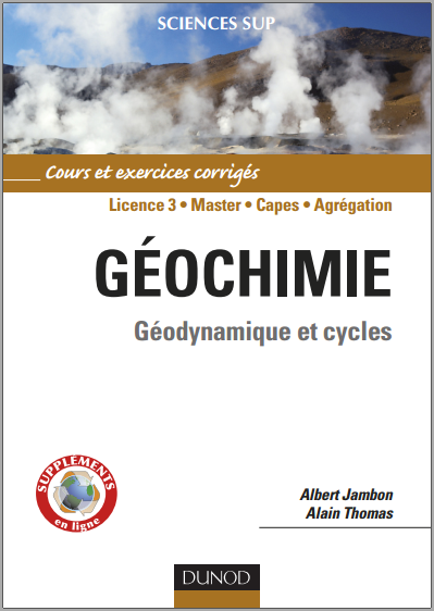 Livre : Géochimie, Géodynamique et cycles - Albert Jambon, Alain Thomas PDF