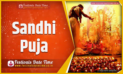 2020 Sandhi Puja Date and Time, 2020 Sandhi Puja Festival Schedule and Calendar