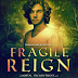 Cover Reveal + Giveaway: Fragile Reign by Stacey O'Neale