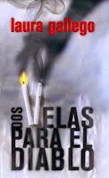 Dos Velas Para El Diablo, de Laura Gallego García