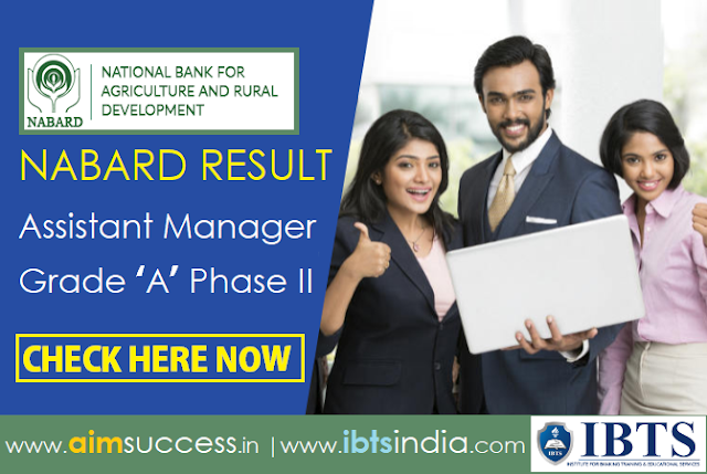 NABARD Result 2018 Assistant Manager Grade 'A' Phase II Out
